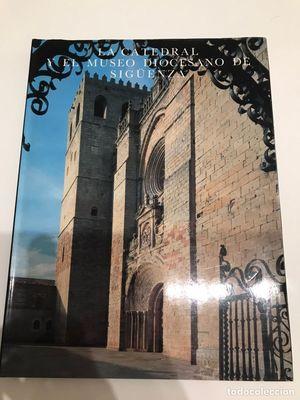 LA CATEDRAL Y EL MUSEO DIOCESANO DE SIGUENZA. TAPA BLANDA