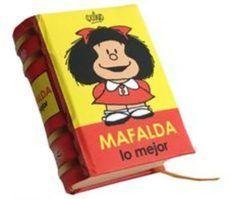MAFALDA LO MEJOR (LOS LIBROS MÁS PEQUEÑOS DEL MUNDO)