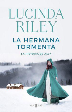 LA HERMANA TORMENTA : LA HISTORIA DE ALLY