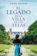 EL LEGADO DE LA VILLA DE LAS TELAS / THE LEGACY OF THE CLOTH VILLA
