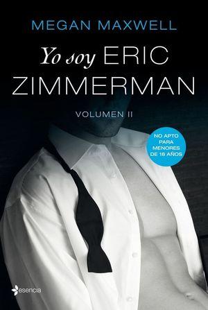 YO SOY ERIC ZIMMENMAN. VOLUMEN II