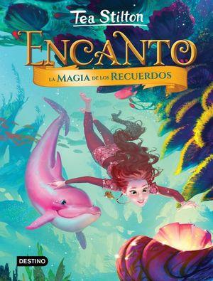 TS-ENCANTO 3. LA MAGIA DE LOS RECUERDOS