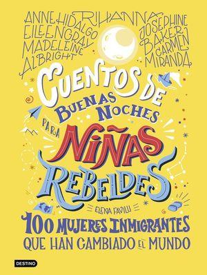 CUENTOS DE BUENAS NOCHES PARA NIÑAS REBELDES. 100