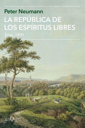 LA REPUBLICA DE LOS ESPIRITUS LIBRES