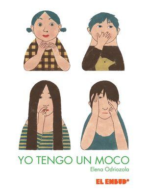 YO TENGO UN MOCO