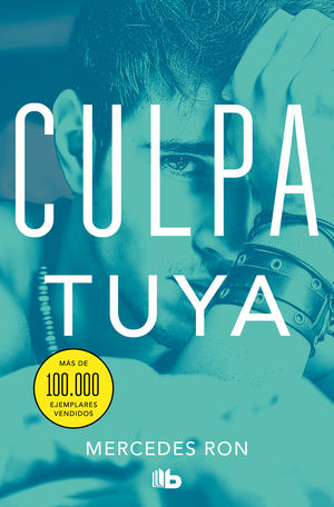 CULPA TUYA. CULPABLES 2 (PACK)