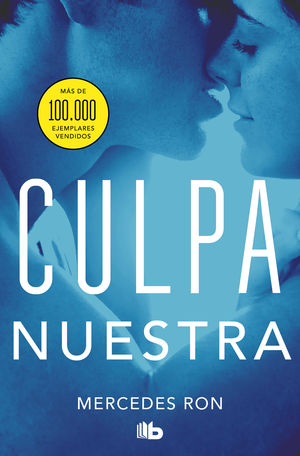 CULPA NUESTRA. CULPABLES 3 (PACK)