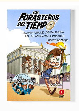 LOS FORASTEROS DEL TIEMPO 8. LA AVENTURA DE LOS BALBUENA EN LAS ANTIGUAS OLIMPIADAS