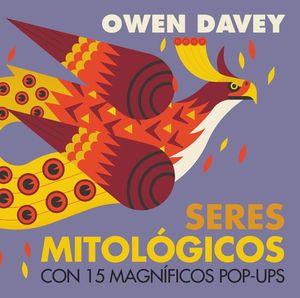 SERES MITOLÓGICOS CON 15 MAGNIFICOS POP-UPS