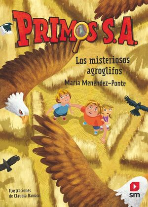 PRIMOS S.A. 6 LOS MISTERIOSOS AGROGLIFOS