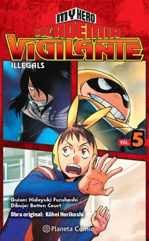MY HERO ACADEMIA VIGILANTE ILLEGALS Nº05