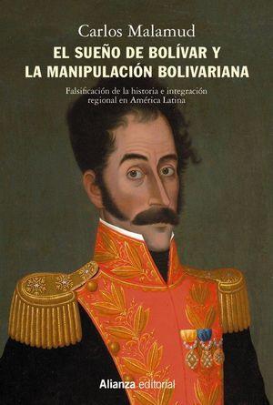 EL SUEÑO DE BOLÍVAR Y LA