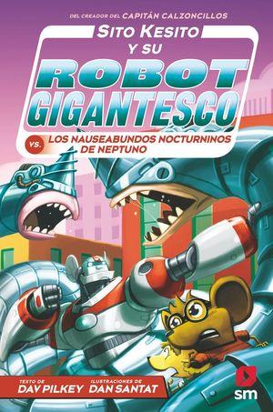 SITO KESITO Y SU ROBOT GIGANTESCO 8.