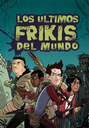 ULTIMOS FRIKIS DEL MUNDO,LOS 6ªED