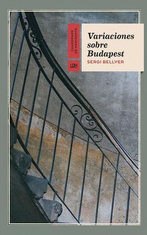 VARIACIONES SOBRE BUDAPEST