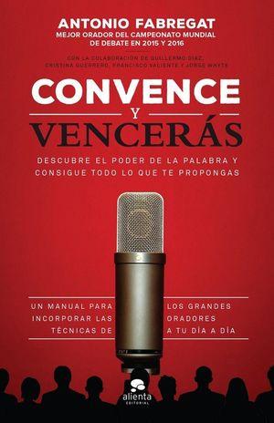 CONVENCE Y VENCERAS