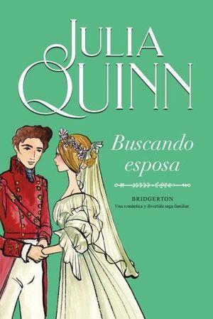 BRIDGERTON: BUSCANDO ESPOSA