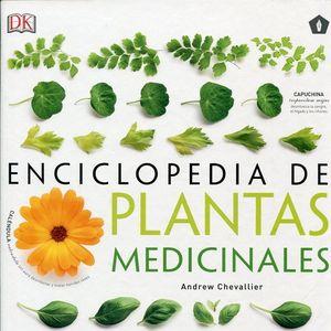 ENCICLOPEDIA DE PLANTAS MEDICINALES : 550 HIERBAS Y REMEDIOS PARA DOLENCIAS COMUNES