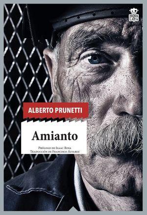 AMIANTO : UNA HISTORIA OBRERA