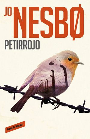HARRY HOLE 3. PETIRROJO
