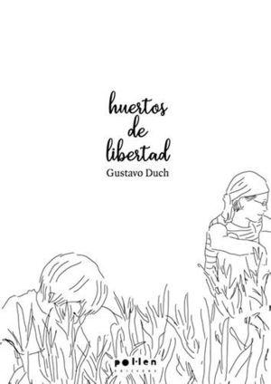 HUERTOS DE LIBERTAD