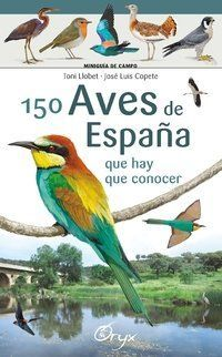 150 AVES DE ESPAÑA QUE HAY QUE CONOCER