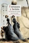 FORTUNATA Y JACINTA - TOMOS I Y II