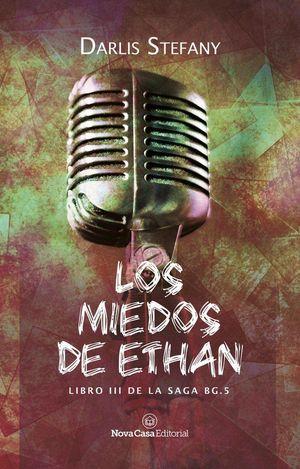 LOS MIEDOS DE ETHAN