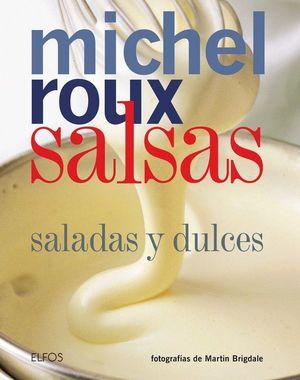 SALSAS : SALADAS Y DULCES