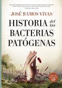 HISTORIA DE LAS BACTERIAS PATÓGENAS