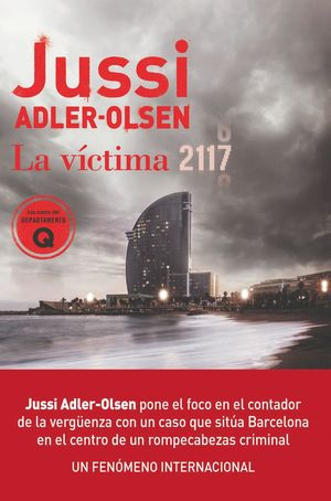 LA VÍCTIMA 2117 : UN CASO QUE SITÚA BARCELONA EN EL CENTRO DE UN ROMPECABEZAS CRIMINAL