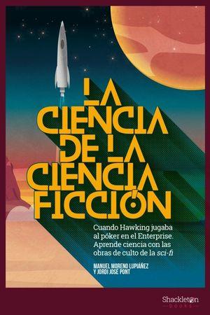 CIENCIA DE LA CIENCIA FICCION,LA 2ªED