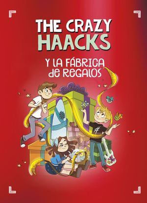 THE CRAZY HAACKS 9 Y LA FABRICA DE REGALOS