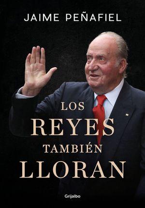 REYES TAMBIEN LLORAN, LOS