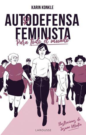 AUTODEFENSA FEMINISTA PARA TODO EL MUNDO