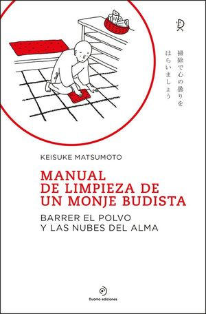 MANUAL DE LIMPIEZA DE UN MONJE BUDISTA