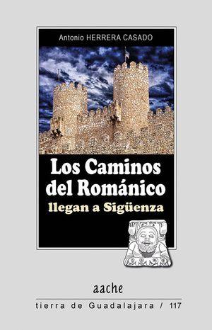 LOS CAMINOS DEL ROMÁNICO LLEGAN A SIGÜENZA