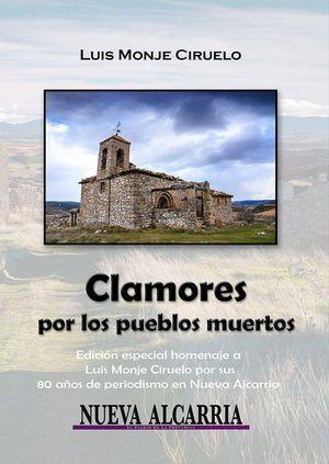 CLAMORES POR LOS PUEBLOS MUERTOS