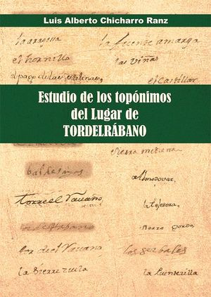 ESTUDIO DE LOS TOPÓNIMOS DEL LUGAR DE TORDELRÁBANO