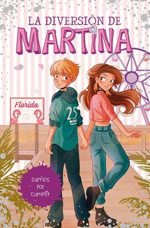 DIVERSION DE MARTINA 10. SUEÑOS POR CUMPLIR