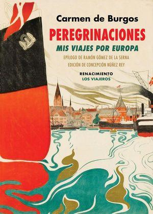 PEREGRINACIONES : MIS VIAJES POR EUROPA : SUIZA, DINAMARCA, SUECIA, NORUEGA, ALEMANIA, INGLATERRA, P