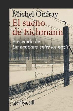SUEÑO DE EICHMANN, EL (N.E)