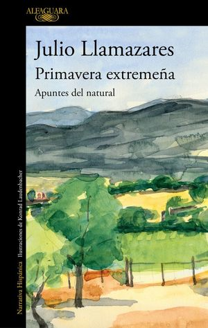 PRIMAVERA EXTREMEÑA : APUNTES DEL NATURAL