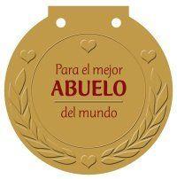 PARA EL MEJOR ABUELO DEL MUNDO : ¡UNA MEDALLA PARA ALGUIEN MUY ESPECIAL!