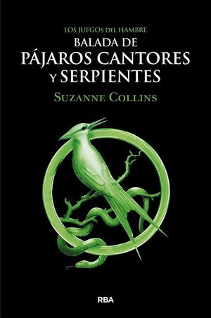 BALADA DE PÁJAROS CANTORES Y SERPIENTES