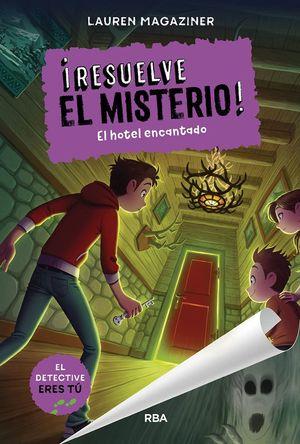 RESUELVE EL MISTERIO 3 EL HOTEL ENCANTADO