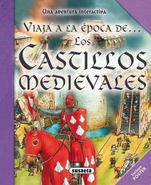 VIAJA A LA ÉPOCA DE LOS CASTILLOS MEDIEVALES