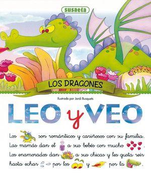 LOS DRAGONES. LEO Y VEO