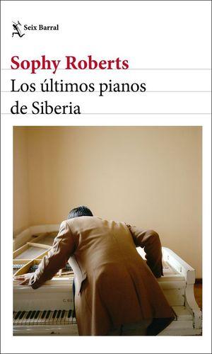 LOS ULTIMOS PIANOS DE SIBERIA