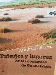 PAISAJES Y LUGARES DE LAS COMARCAS DE GUADALAJARA